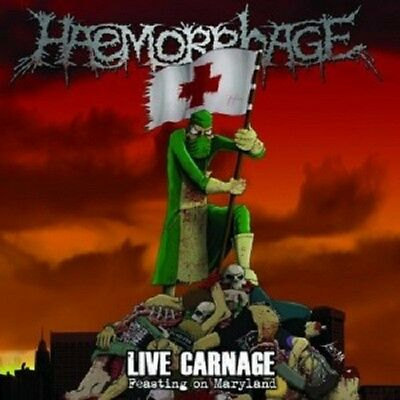 Haemorrhage - Live Carnage: Feasting On Maryland  Cd New!