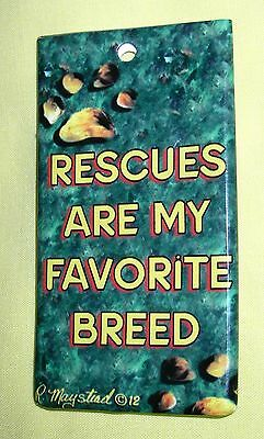 """""""RESCUES ARE MY FAVORITE BREED"""" Luggage Tag/ID Tag w/Strap & Information Card"""