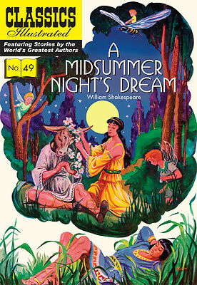 Classics Illustrated A Midsummer Night's Dream - Modern # 49 by Shakespeare