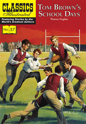 Classics Illustrated Tom Brown's School Days - Modern # 57 by Thomas Hughes