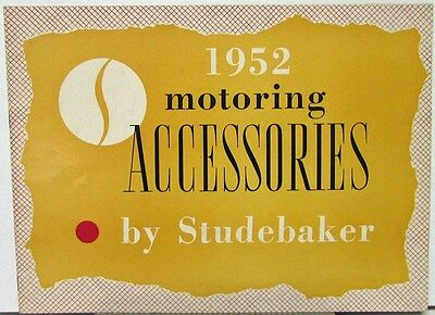 1952 Studebaker Motoring Accessories Sales Brochure Catalog Original