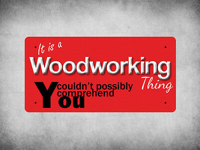 WP_ITSAJOB_923 It is a Woodworking thing you couldn't possibly comprehend - Meta