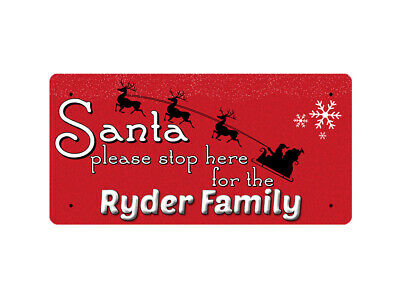 WP_XMAS_817 Santa please stop here for the Ryder Family - Metal Wall Plate