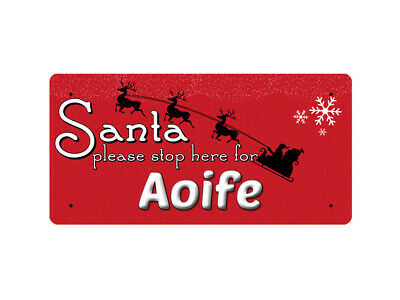 WP_XMAS_1194 Santa please stop here for Aoife - Metal Wall Plate