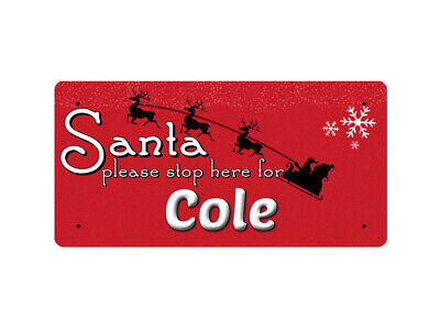 WP_XMAS_1640 Santa please stop here for Cole - Metal Wall Plate