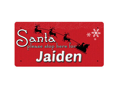 WP_XMAS_1925 Santa please stop here for Jaiden - Metal Wall Plate