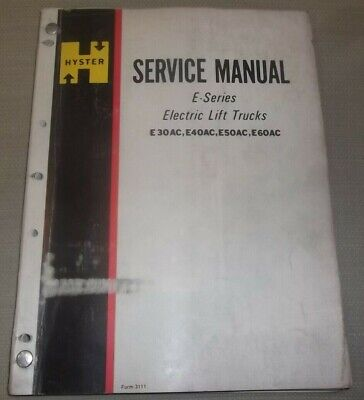 hyster e30ac e40ac e50ac e60ac electric forklift service shop repair manual  book