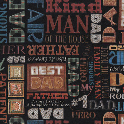 Best Dad Worlds Greatest Father Words Man Mens on Black Quilt Fabric FQ or Metre