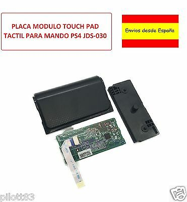 Placa Modulo Touchpad Tactil Mando Ps4 Jds-030 + Cable Flex + Panel Tactil Full