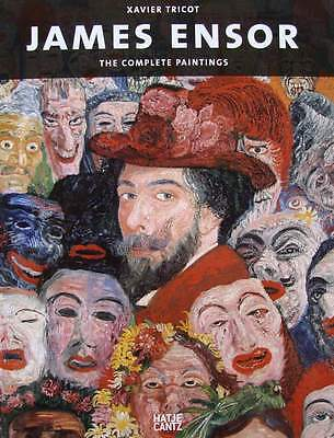 LIVRE NEUF : JAMES ENSOR - THE COMPLETE PAINTINGS ( catalogue raisonné peintures