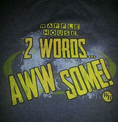 Waffle House T-Shirt~2 Words~Aww Some~M~Medium~NEW~NWOT~Charcoal Grey~WH~COOL!
