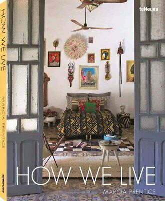 How We Live by Marcia Prentice 9783832732189 (Hardback, 2015)