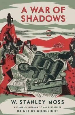 A War of Shadows by W. Stanley Moss 9781909657380 (Paperback, 2014)