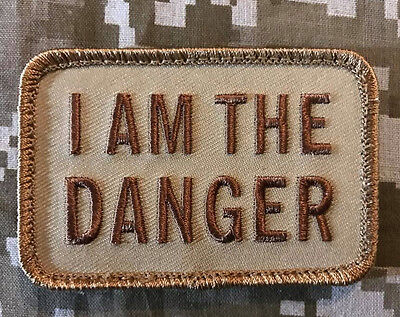 I Am The Danger Tactical Breaking Bad Morale Walter White Desert Hook Patch
