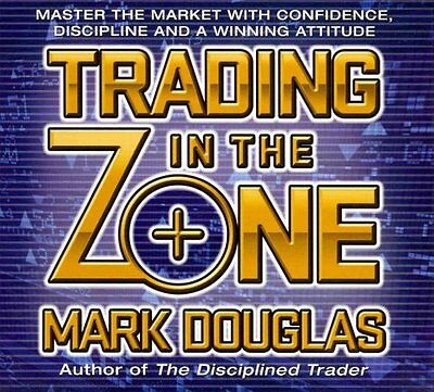 Trading in the Zone Master the Market with Confidence, Discipli... 9781596598676