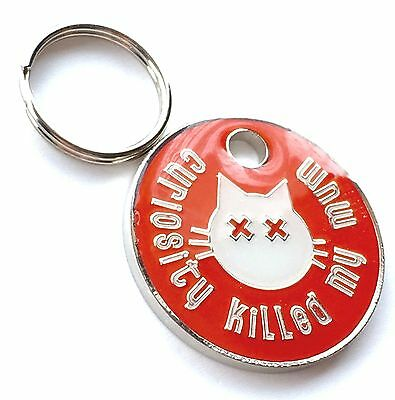Personalised Engraved Curiosity Killed My Mum Cat Pet ID Tag 23mm