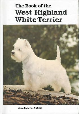Dog Book THE BOOK OF THE WEST HIGHLAND WHITE TERRIER Nicholas HBFE 1993 PHOTOS