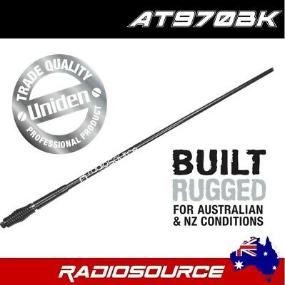 UNIDEN AT970BK FIBREGLASS UHF CB ANTENNA 6.6 dBi BLACKHEAVY DUTY UHF CB RADIO