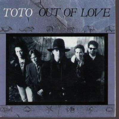 """Toto Out of love (1990) [7"""" Single]"""