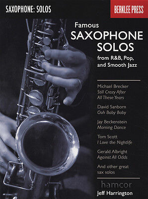 Famous Saxophone Solos R&B Pop Smooth Jazz Transcriptions Music Book