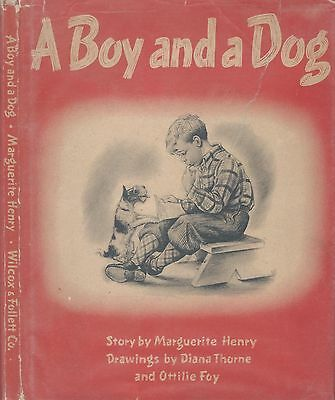 Dog Book A BOY AND A DOG Wire Fox Terrier Henry Thorne Signed-HBDJFE 1944 GREAT