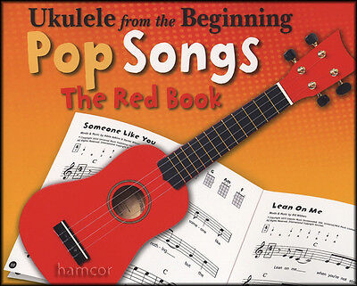 Ukulele from the Beginning Pop Songs The Red Book Chord & Melody Songbook