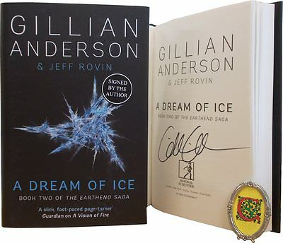 Signed Book - A Dream of Ice: #2 of The EarthEnd Saga by Gillian Anderson