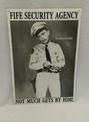 Fife Security Agent Metal Sign Mayberry Barney Fife Not Much Gets By Him!