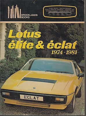 Lotus Elite Eclat 501 502 503 504 521 523 ( 1974 - 1981 ) Period Road Tests Book