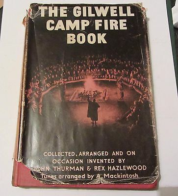 THE GILWELL CAMP FIRE BOOK (1957) JOHN THURMAN & REX HAZLEWOOD Scouting songs bo