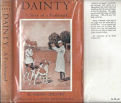 Dog Book DAINTY A Story of a Foxhound Greaves Edwards Signed HBFEDJ 1948 RARE