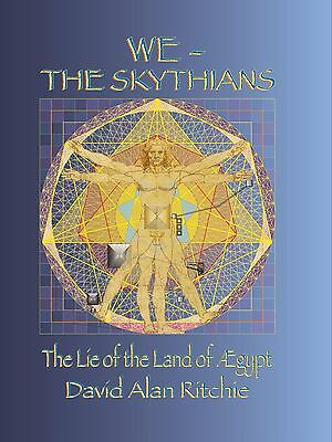 We The Skythians David Alan Ritchie Book Egypt Mystic Secrets Life History Harry
