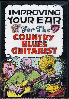 Improving Your Ear for the Country Blues Guitarist 2 DVD Set John Miller Guitar