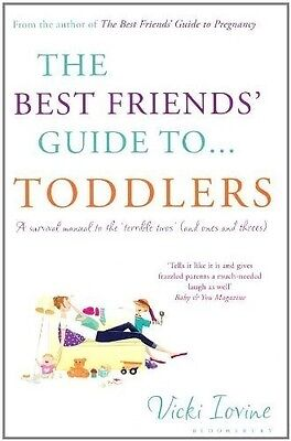 The Best Friends' Guide to Toddlers, Vicki Iovine, 9781408814277, New Book
