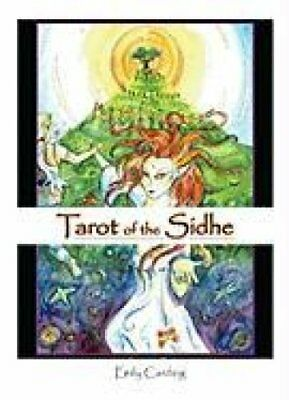 Tarot of the Sidhe by Emily Carding 9780764335990 (Cards, 2011)