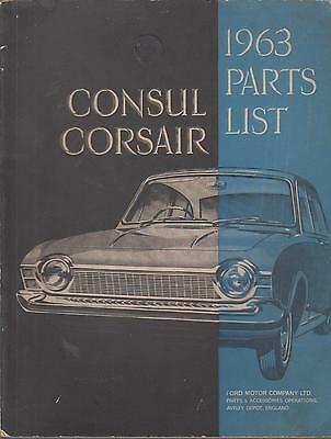 Ford Corsair 1500 ( 4-Cyl In-Line ) Saloon Original 1963 Factory Parts Catalogue