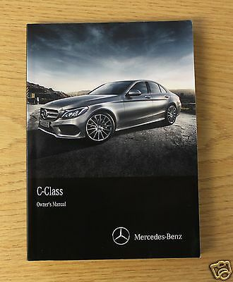 Mercedes C-Class W205 Owners Manual Handbook 2014-2016 Book