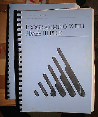 Programming with dBASE III Plus,  3+ (two manuals)