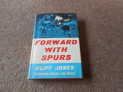 CLIFF JONES AUTOBIOGRAPHY - FORWARD WITH SPURS VG Hbk in Dw *SIGNED*
