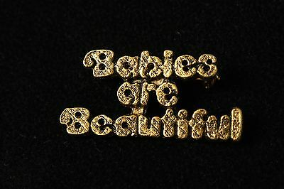 Gorgeous Babies are Beautiful Goldtone Vintage Pin