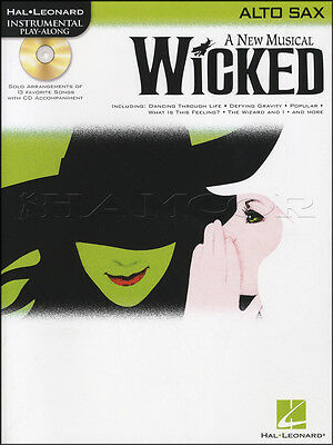 Wicked A New Musical for Alto Sax Saxophone Sheet Music Book with CD Play-Along