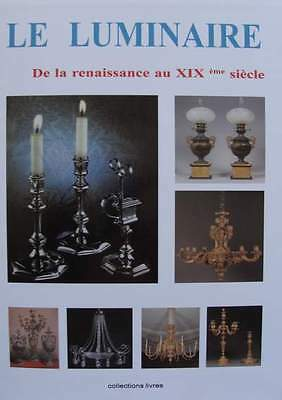 FRENCH BOOK/CATALOG : Antique Lighting (chandelier, lamps, wall lamp, candelabre