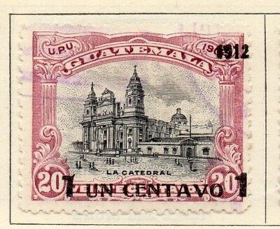 Guatemala 1912 Early Issue Fine Used 1c. Surcharged 107998