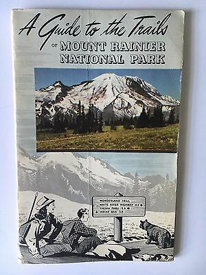 A Guide to the Trails of Mount Rainier National Park 1950