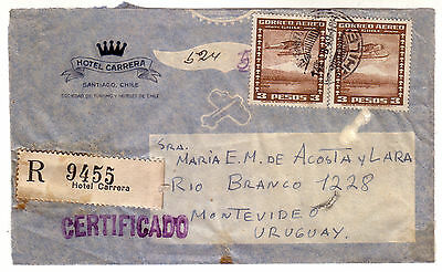 Chile - Hotel Carrera Registration Label On Cover Front To Uruguay