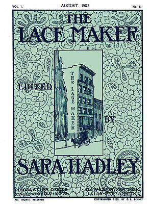 Sara Hadley Lace Maker #1.08 August 1903 Carrickmacross Lace Vintage Instruction