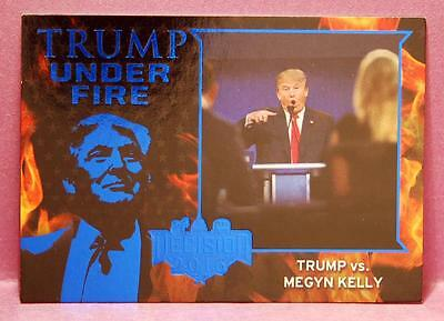 Decision 2016 Political Trading Cards Trump Under Fire #TUF3 RARE BLUE PARALLEL