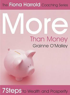 USED (GD) More Than Money: 7 Steps to Wealth and Prosperity (The Fiona Harrold S