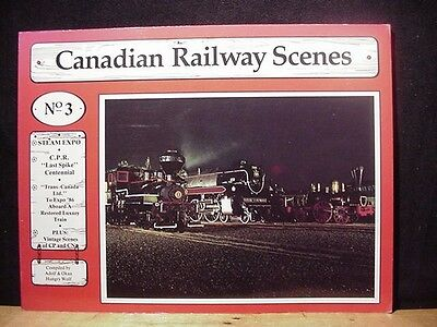 Canadian Railway Scenes #3 Steam Expo CPR Last Spike Ce