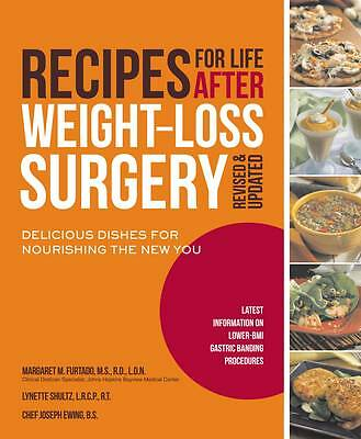 Recipes for Life After Weight-Loss Surgery, Revised and Updated: Delicious Dishe